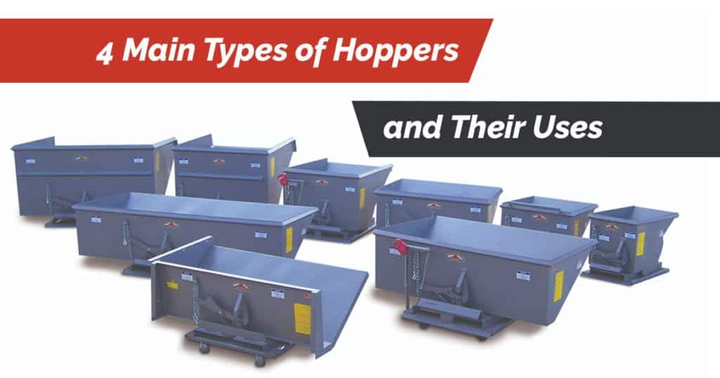 4 Main Types of Hoppers and Their Uses 1