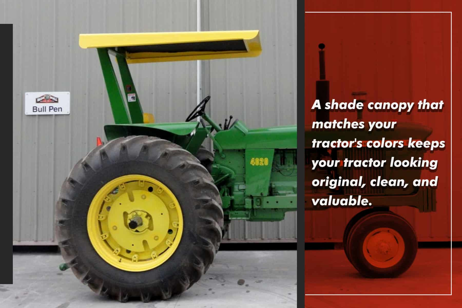 shade canopies should match your tractor's style and colors