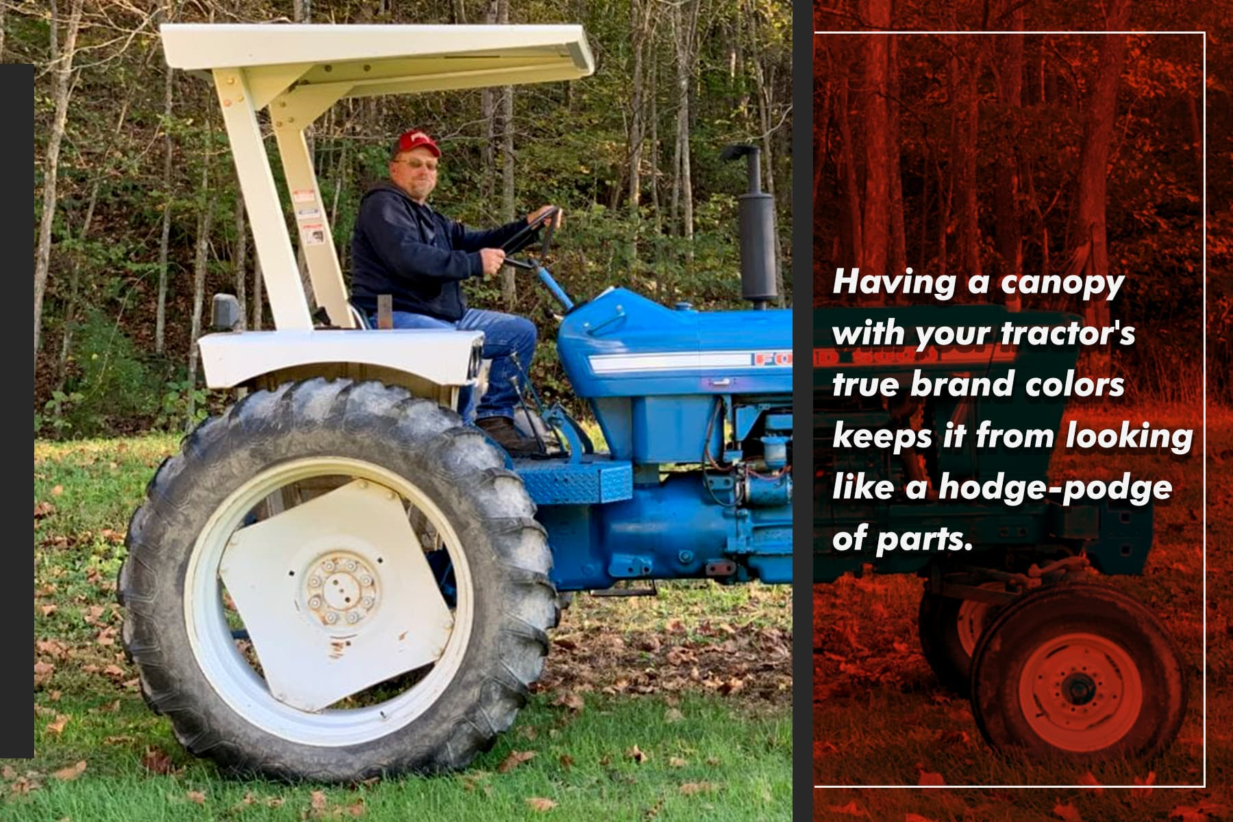 a good canopy helps you be proud of your tractor